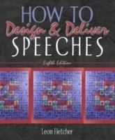How to Design & Deliver Speeches, Eighth Edition артикул 1007a.